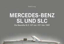 Buchvorstellung: Mercedes-Benz SL und SLC von Brian Long