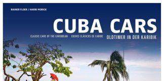 """Cuba Cars – Oldtimer in der Karibik"" von Harri Morick und Rainer Floer. Foto: Auto-Medienportal.Net/Delius Klasing"